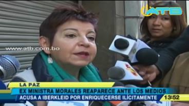 Ex ministra Morales acusa a Iberkleid de enriquecimiento ilícito