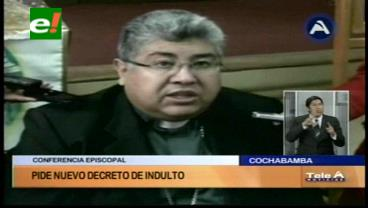 Conferencia Episcopal pide nuevo decreto de indulto