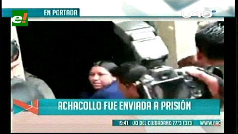Titulares de TV: Envían a Nemesia Achacollo a Palmasola por el caso Fondioc