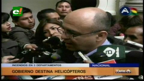 Gobierno enviará helicópteros para apagar incendios