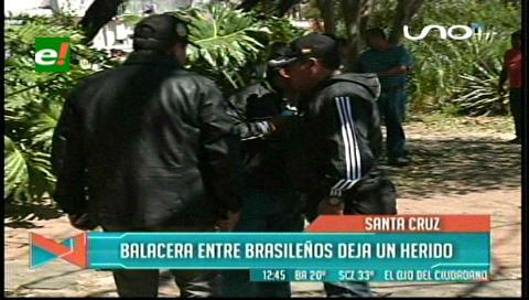 Santa Cruz: Investigan balacera entre brasileros