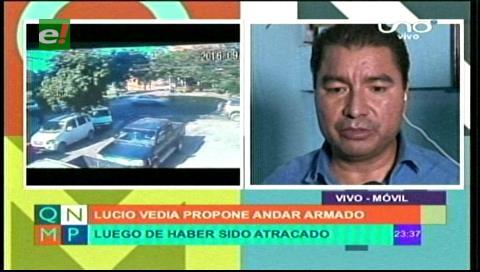 Lucio Vedia propone andar armado tras ser atracado en su oficina
