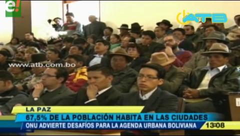 El 67 5% de la población boliviana vive en áreas urbanas, según la ONU