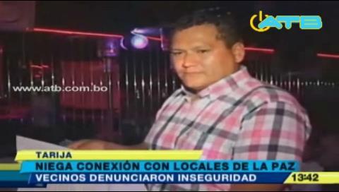 Propietario del night club de Tarija niega conexión con Cámara