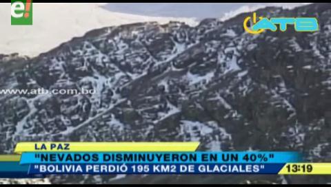Nevados de Bolivia perdieron el 40% de su superficie en los últimos 30 años