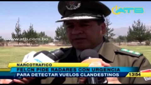 Felcn pide radares para detectar vuelos clandestinos