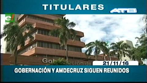 Titulares de TV: Gobernación cruceña y Amdecruz reunidos, buscan una solución al tema de las regalías