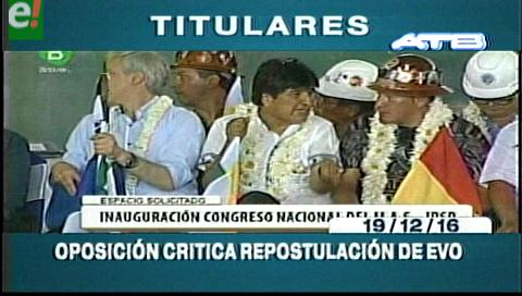 Titulares de TV: Oposición critica repostulación de Evo Morales