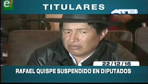 Titulares de TV: Rafael Quispe fue suspendido de la Cámara de Diputados