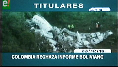 Titulares de TV: Colombia rechaza informe boliviano sobre el caso LaMia