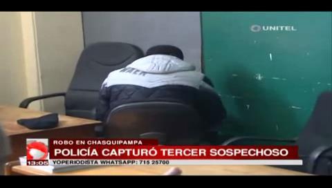 Capturan a tercer involucrado del robo de Bs. 400 mil en Chasquipampa