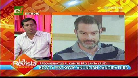 """Leonardo Roca postula al Comité Cívico: """"Queremos sacarle la mordaza a Santa Cruz"""""""