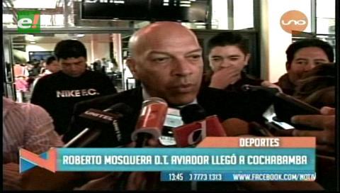 Mosquera llega a Cochabamba para tomar el mando de Wilstermann