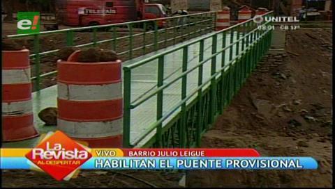 Habilitan puente provisional en el barrio Julio Leigue