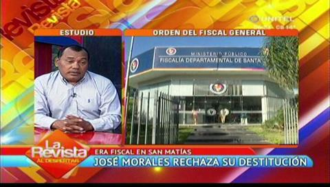 José Morales rechaza su destitución como fiscal de San Matías