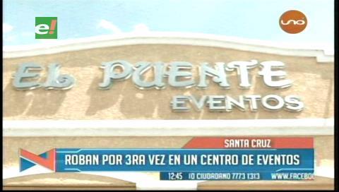 Santa Cruz: Roban por tercera vez en un centro de eventos