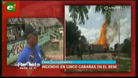 Incendio consume cinco cabañas turísticas en el Beni