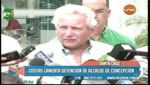 Rubén Costas critica la detención del alcalde de Concepción