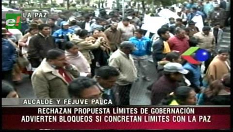 Vecinos de Palca protestan contra la delimitación y amenazan a La Paz
