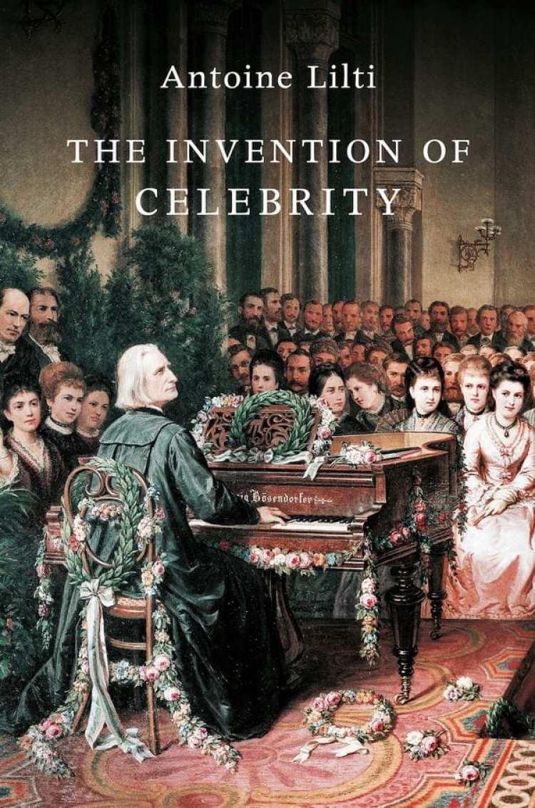 """De reciente publicación """"La Invención de la Celebridad"""" de Antoine Lilti explora el nacimiento de las primeras estrellas de alcance mundial"""