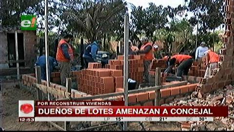 Supuestos dueños de lotes amenazan al concejal Cahuana por construir viviendas