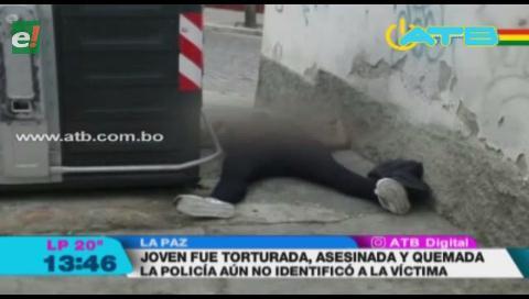 Policía no esclarece la muerte de la joven torturada y quemada en La Paz