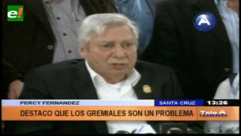 """Percy: """"Los gremiales son un problema para Santa Cruz"""""""