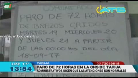 CNS de Tarija no ingreso a paro de 72 horas