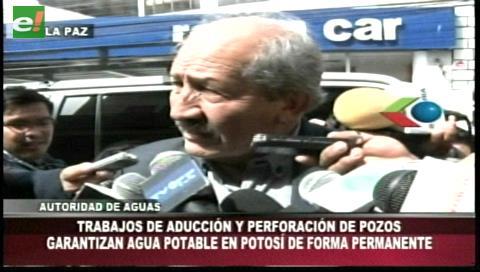 Autoridad de Agua afirma que Potosí tiene garantizado el abastecimiento de agua