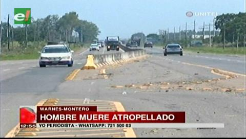 Hombre muere tras ser atropellado en la vía Warnes-Montero