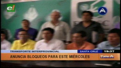 Transporte interprovincial anuncia cerco a Santa Cruz