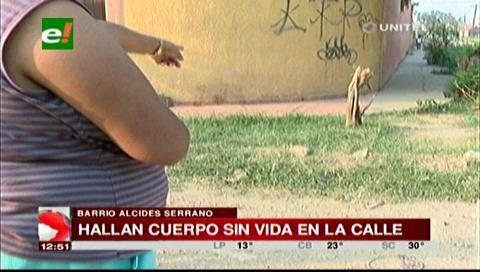 Santa Cruz: Hallan el cadáver de un hombre en el barrio Alcides Serrano