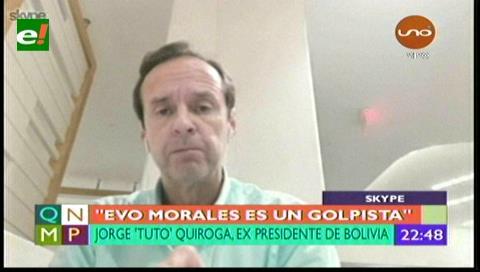 Tuto Quiroga: «Evo Morales es un golpista confeso»