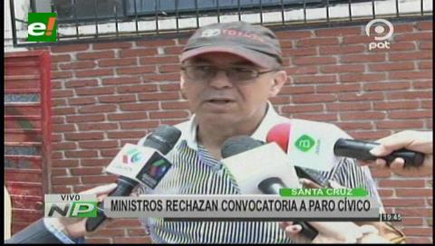Ministros Ferreira y Romero rechazan un posible paro cívico en Santa Cruz