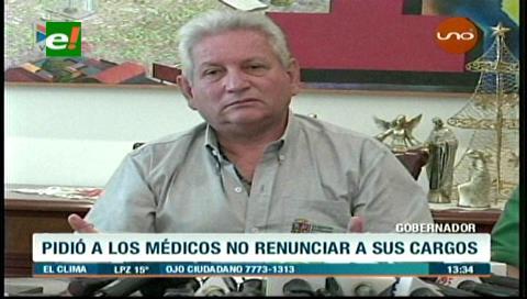 """Rubén Costas: """"Quiero pedirle a los médicos de Bolivia que no renuncien por favor"""""""