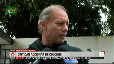 Tamburini cree que colonos del Polígono 7 esconden cocales y obras civiles en la zona