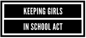 H. R. 2153, Keeping Girls in School Act.