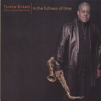 TYRONE BIRKETT FEATURING PAULA RALPH-BIRKETT: In The Fullness Of Time