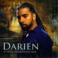 DARIEN: If These Walls Could Talk