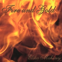 Fire and Gold by Elika Mahony