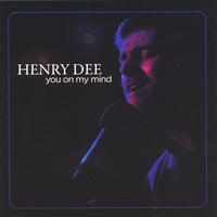 HENRY DEE: You On My Mind
