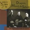 LEXINGTON GUITAR TRIO: Dragons, Moods & Safaris - 20th and 21st Century Music for 3 Guitars