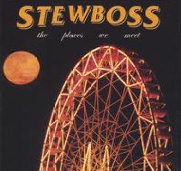 STEWBOSS: The Places We Meet