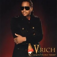 "V.RICH: V.Rich - Songs from the Album ""Addicted"""