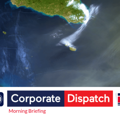 Corporate Dispatch Morning Briefing – Friday April 26th, 2019