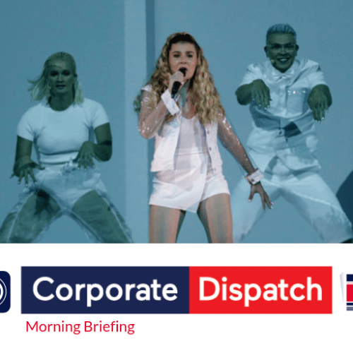 Corporate Dispatch Friday Morning Briefing – Friday 17th May 2019