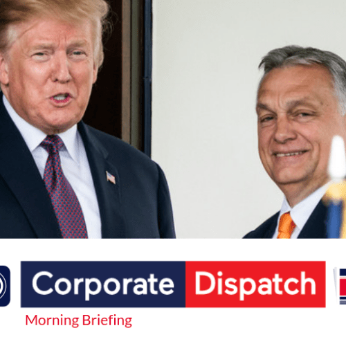 Corporate Dispatch Morning Briefing – Tuesday 14th May 2019