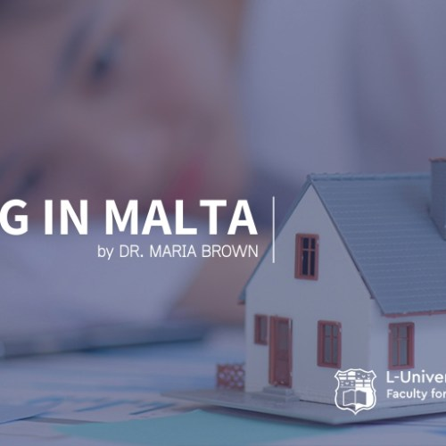 Housing in Malta:  The Cultural Goals VS. Institutionalised Means Conundrum (Social Wellbeing UOM)