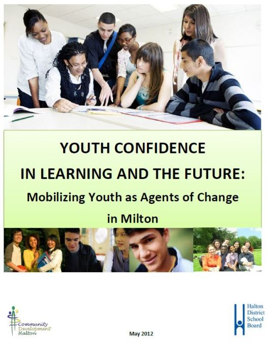 Youth Confidence in Learning and the Future: Mobilizing Youth as Agents of Change in Milton