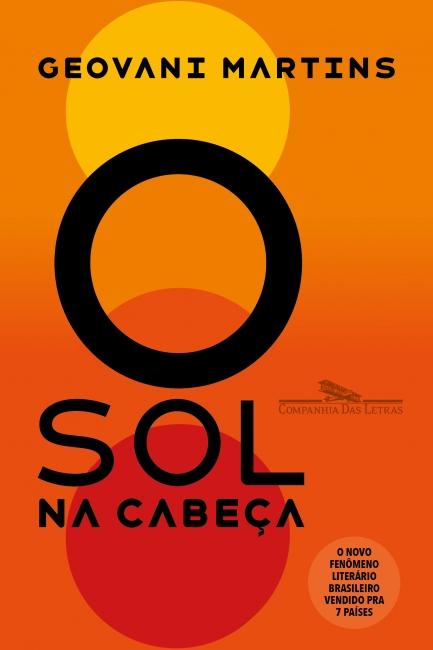 O SOL NA CABEÇA - - Grupo Companhia das Letras